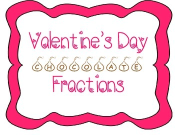 Valentine's Day Chocolate Fractions