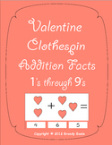"""Valentine's Day Clothespin Addition Facts - Plus 1's through 9""""s"""