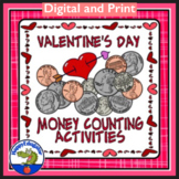 Valentines Day Math Activity - Counting Money w/ Digital Distance Learning