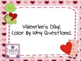Valentine's Day Color by WHY Questions