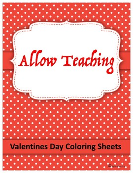 Valentines Day Coloring Sheets