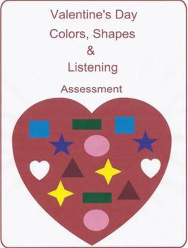 Valentine's Day Colors, Shapes & Listening Assessment