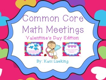 Valentine's Day Common Core Math Meetings