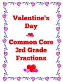 Valentine's Day Common Core Math: Third Grade Fractions