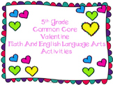 Valentine's  Day Common Core Math and English Language Arts Packet
