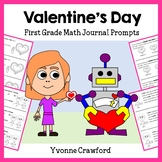 Valentine's Day Math Journal Prompts (1st grade) - Common Core