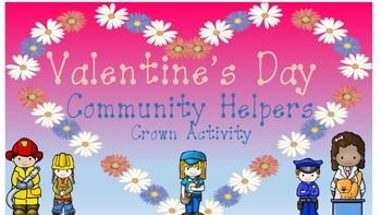 Valentine's Day Community Helpers' Crowns Pre-K SPED/ELA