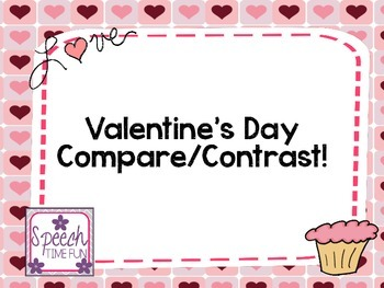 Valentine's Day Compare and Contrast
