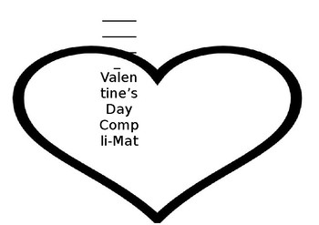 Valentines Day Compli-Mat