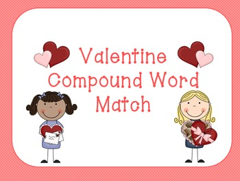 Valentine's Day Compound Word Sort