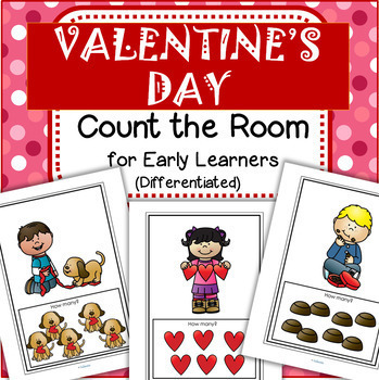 Valentine's Day Count the Room for Preschool and Kindergarten