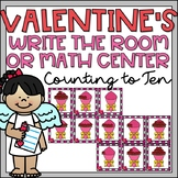 Valentines Day Activity Kindergarten Counting to 10 Math Center Write the Room