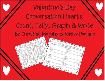 Valentine's Day Coversation Hearts:  Count, Tally, Graph & Write