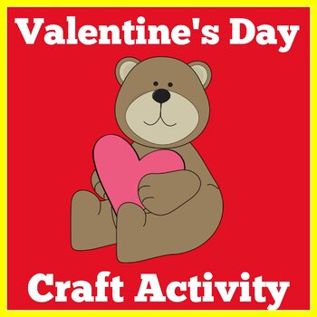 Valentine's Day Craft | Valentine's Day Activity | Valentine's Day Craftivity
