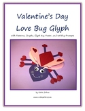 Valentine's Day Craft Bug Glyph for Art, Math and Writing Activity
