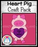 Valentine's Day Activity with Craft & Valentine's Day Parent Gift: Heart Pig