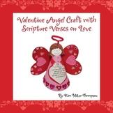 Valentine's Day Craft: Valentine Angel with Bible scriptur