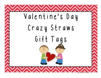Valentine's Day Crazy Straw Gift Tags