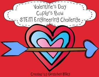 Valentine's Day Cupid's Bow STEM Engineering Challenge