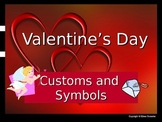 Valentine's Day Customs and Symbols Powerpoint Presentation ESL ENL