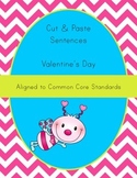 Valentine's Day Activity - Cut-Up Sentences - Differentiat
