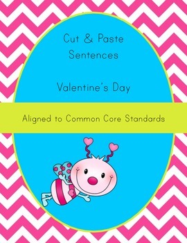 Valentine's Day Activity - Cut-Up Sentences - Differentiat