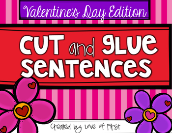Valentine's Day Cut and Glue Sentences