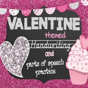 Valentine's Day D'Nealian Handwriting & Parts of Speech Practice