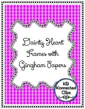 Valentine's Day Dainty Heart Frames with Gingham Papers