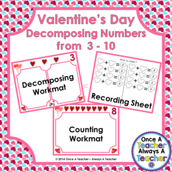 Decomposing Numbers from 3 – 10 • Valentine's Day