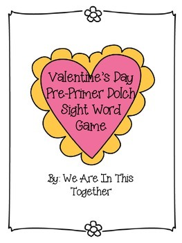 Valentine's Day Pre-Primer Dolch Sight Word File Folder Game