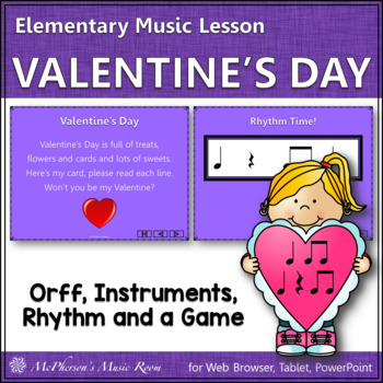 Valentine's Day (Eighth): Orff, Rhythm, Form, Instruments, Creativity and a Game