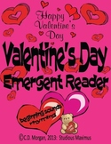 Valentine's Day - Emergent Reader. CCS Aligned