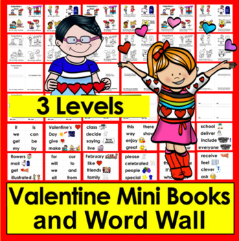 Valentine's Day Activities: Mini Books + Word Wall w/pics- 3 Levels  ❤ ❤