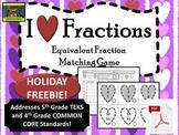 5th Grade Valentine's Day Equivalent Fractions FREEBIE (TEKS, Common Core)***PDF