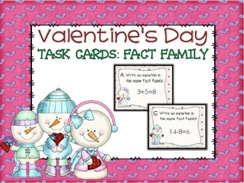 Valentine's Day Fact Family Task Cards