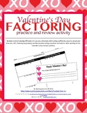 Valentine's Day Factoring Practice and Review