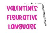 Valentines Day Figurative Language