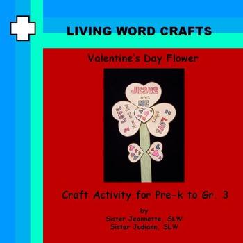 Valentine's Day Flower Craft for Pre-K to Gr.3