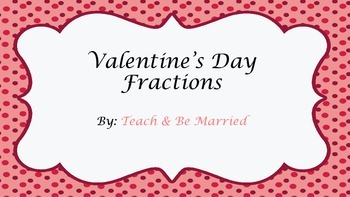 Valentine's Day Fractions