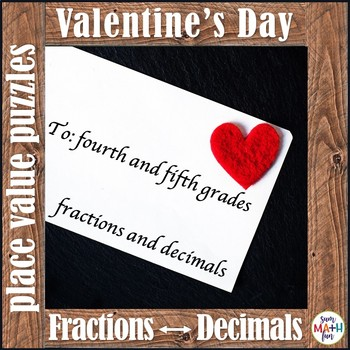 Valentine's Day Fractions and Decimals for 4th and 5th Grades - Differentiated!