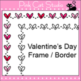 Borders - Valentine's Day Frame / Border Clip Art - Personal & Commercial Use