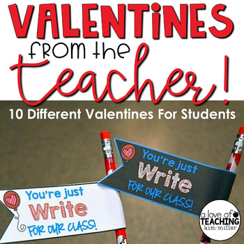Valentines from the Teacher {Free Printables}