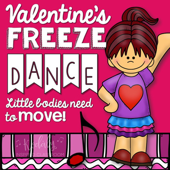 Valentine's Day Freeze Dance (Brain Break and Movement Exp