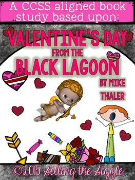 Valentine's Day From the Black Lagoon-CCSS Aliged Book Study