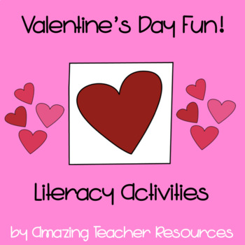 Valentine's Day Fun! A Packet Full of Valentine's Day Literacy Activities!