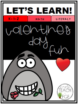 Valentine S Day Fun Math Literacy Unit By First Grade Fever By