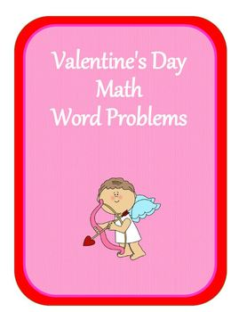 Valentine's Day Fun Math Word Problems