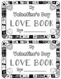 Valentine's Day Fun {Valentine's Day Love Mini Book}