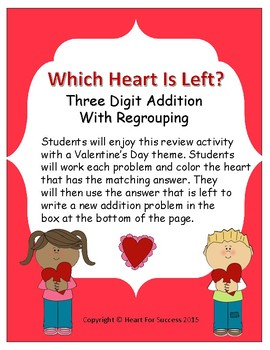 Valentine's Day: Which Heart Is Left? (Three Digit Addition With Regrouping)